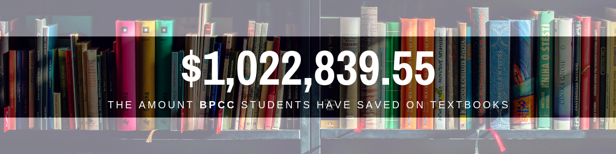 BPCC Students have saved over 1 million dollars on textbooks