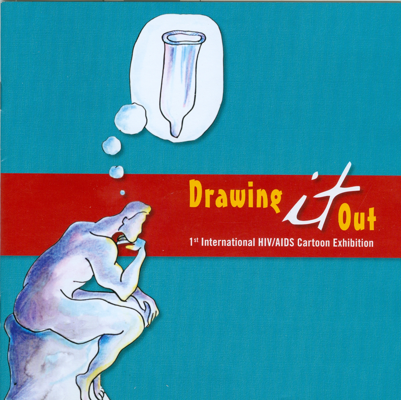 Photo of the cover of the Drawing it Out brochure featuring a picture of the Thinker statue with a thought bubble with a condom inside it