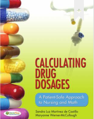 Calculating Drug Dosages: A Patient Safe Approach