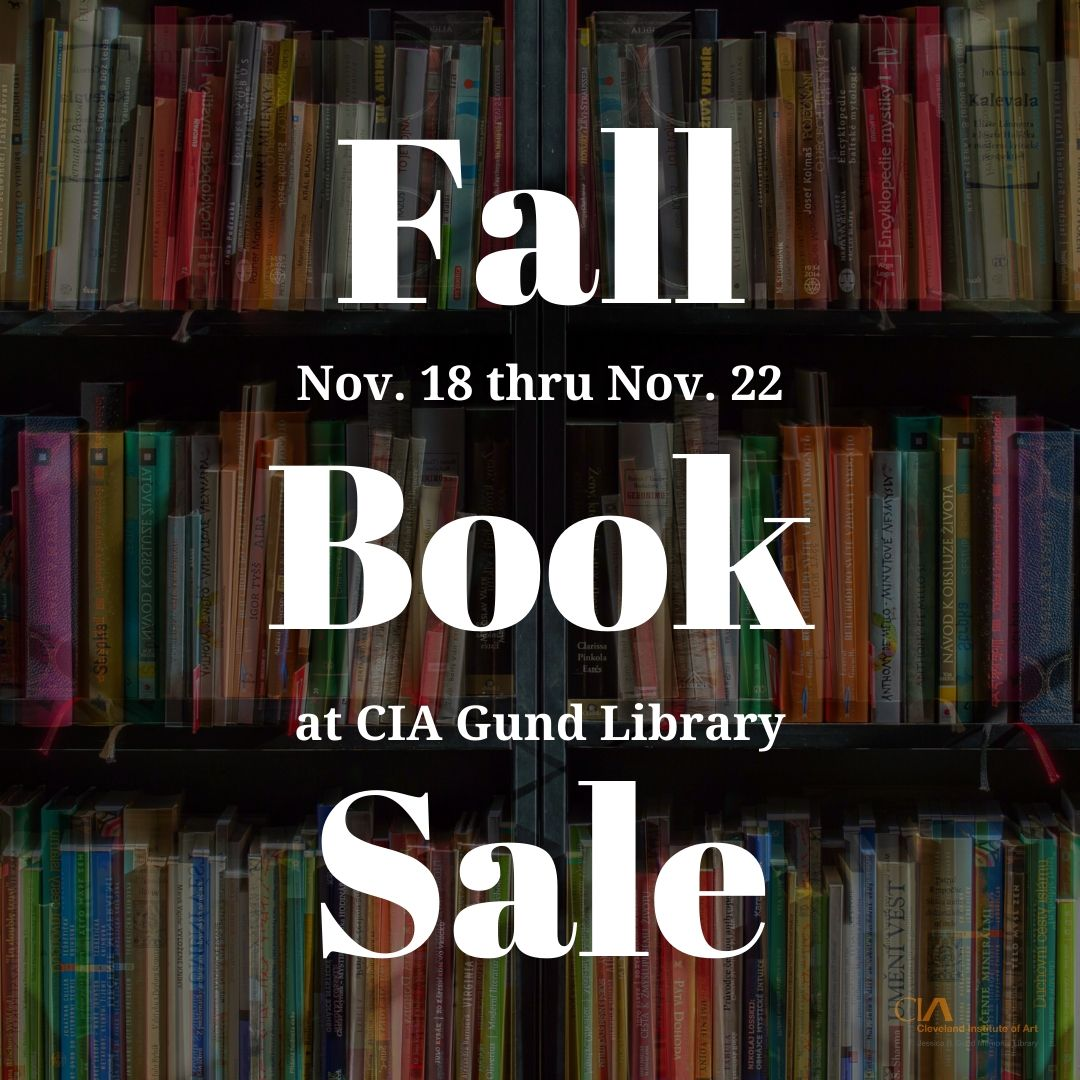 Fall book sale in the CIA Gund library from November 18th until November 22nd.