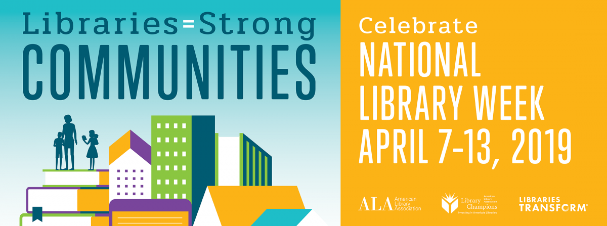 National Library Week 2019 banner and linked to American Library Association's National Library Week page