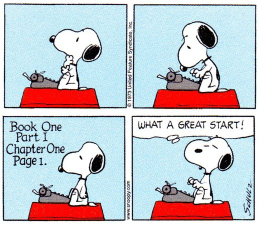 "Snoopy types Book One Part I Chapter One Page 1, and thinks, ""What a great start!"""