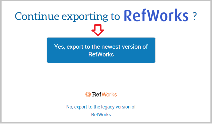"alt=""screenshot of continue to refworks page"""