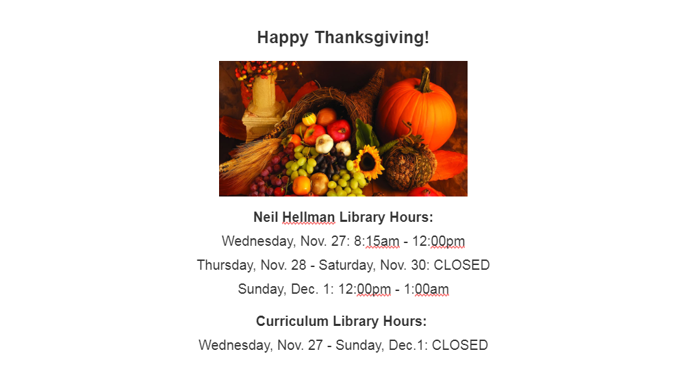 Thanksgiving: 11/27 8:15a-12p, Closed 11/28-30, 12/1 12p-1a