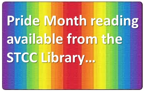 Pride Month Logo says Pride Month Reading from the STCC Library