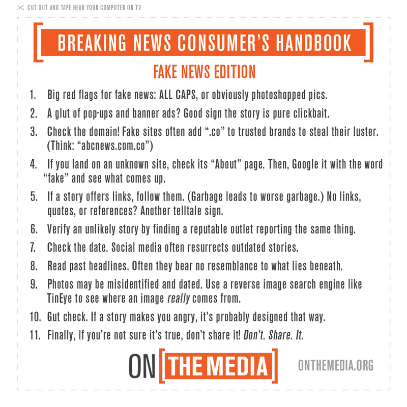 Eleven tips on how to identify Fake News from the Breaking News Consumer's Handbook.