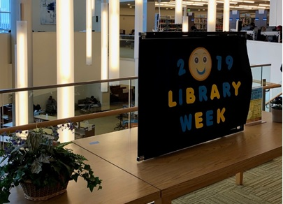 Celebrate National Library Week       April 7th - 13, 2019