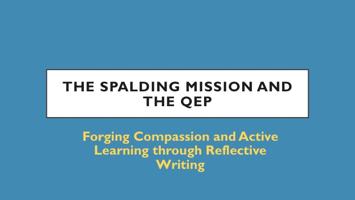 Spalding Mission and QEP graphic