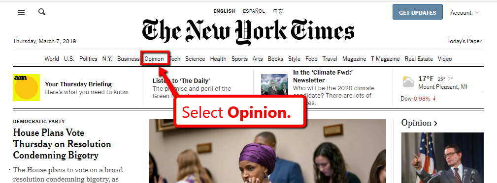 "From the New York Times homepage, select ""opinion."""