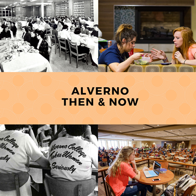 Alverno Then & Now graphic