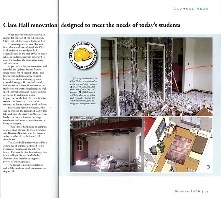 "This is an article about the renovation of the second, third and fourth floors of Clare Hall that appeared in the summer 2008 issue of ""Alverno Magazine."""