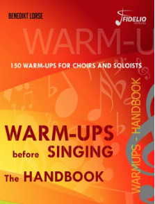 Warm-ups before singing The Handbook  by Benedikt Lorse