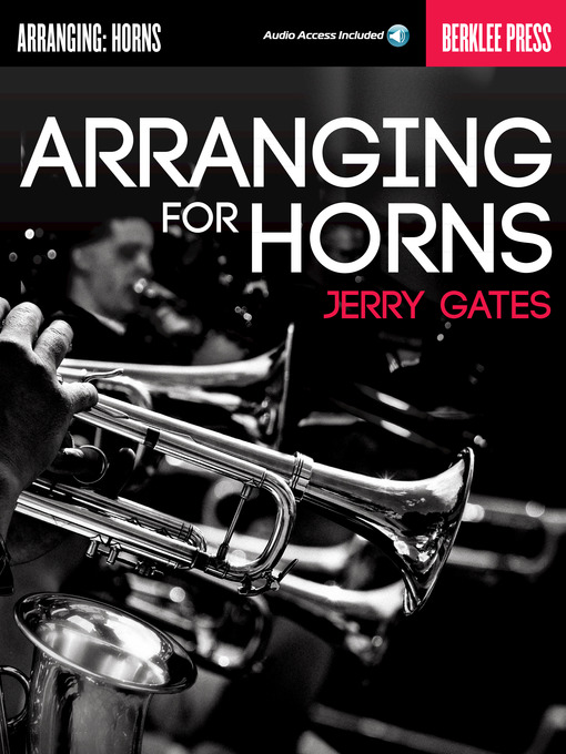 Arranging for Horns by Jerry Gates