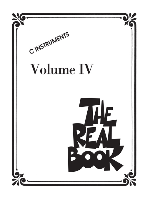 The Real Book--Volume IV (Songbook) C Edition  by Hal Leonard Corp.