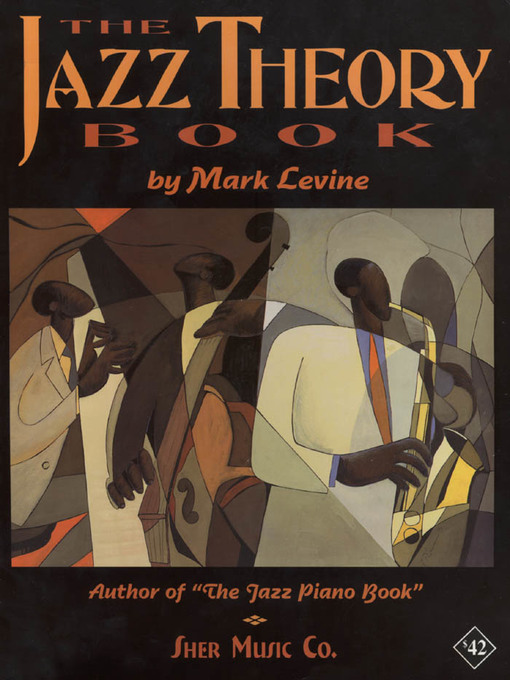 The Jazz Theory Book by SHER Music and Mark Levine