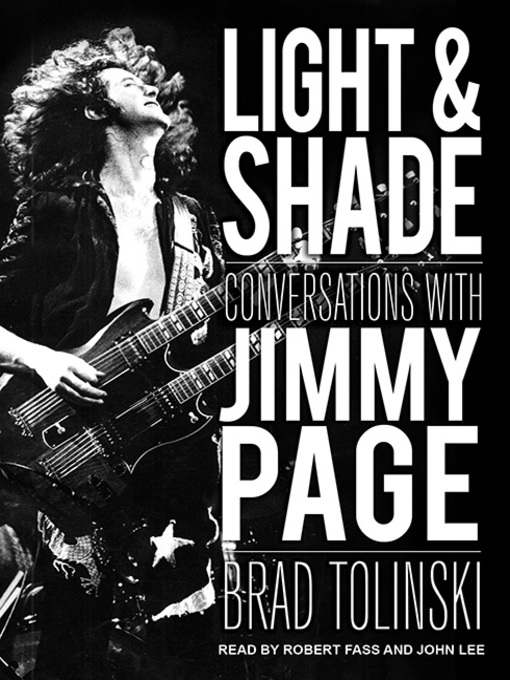 Light & Shade Conversations With Jimmy Page by Brad Tolinski and Robert Fass