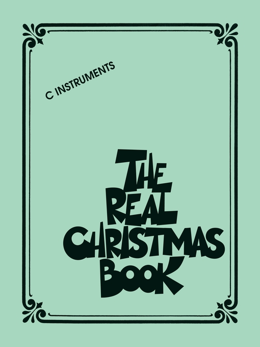 The Real Christmas Book (Songbook) C Edition by Hal Leonard Corp.
