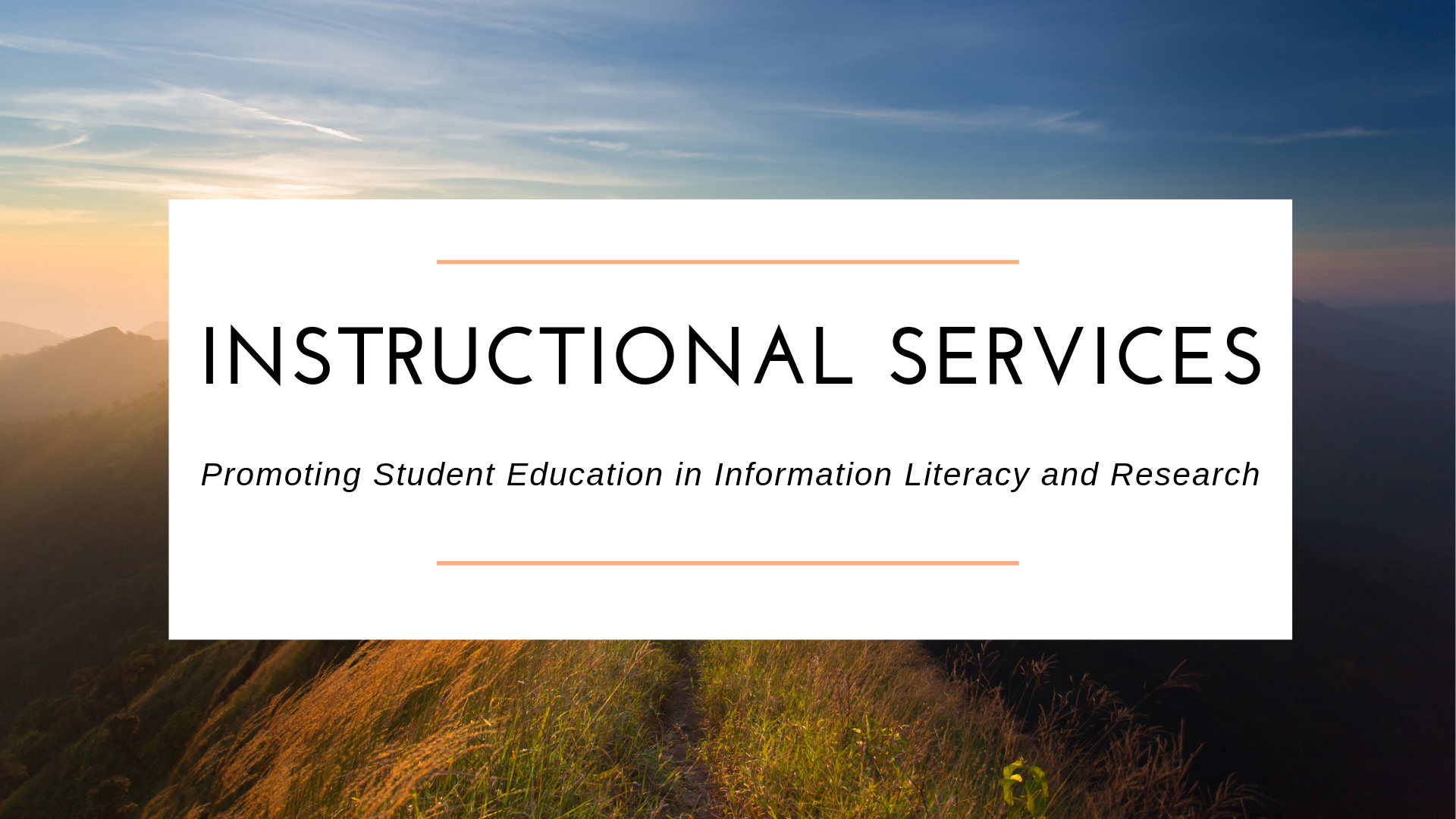 Instructional Services Header Image - Mountains and Sky