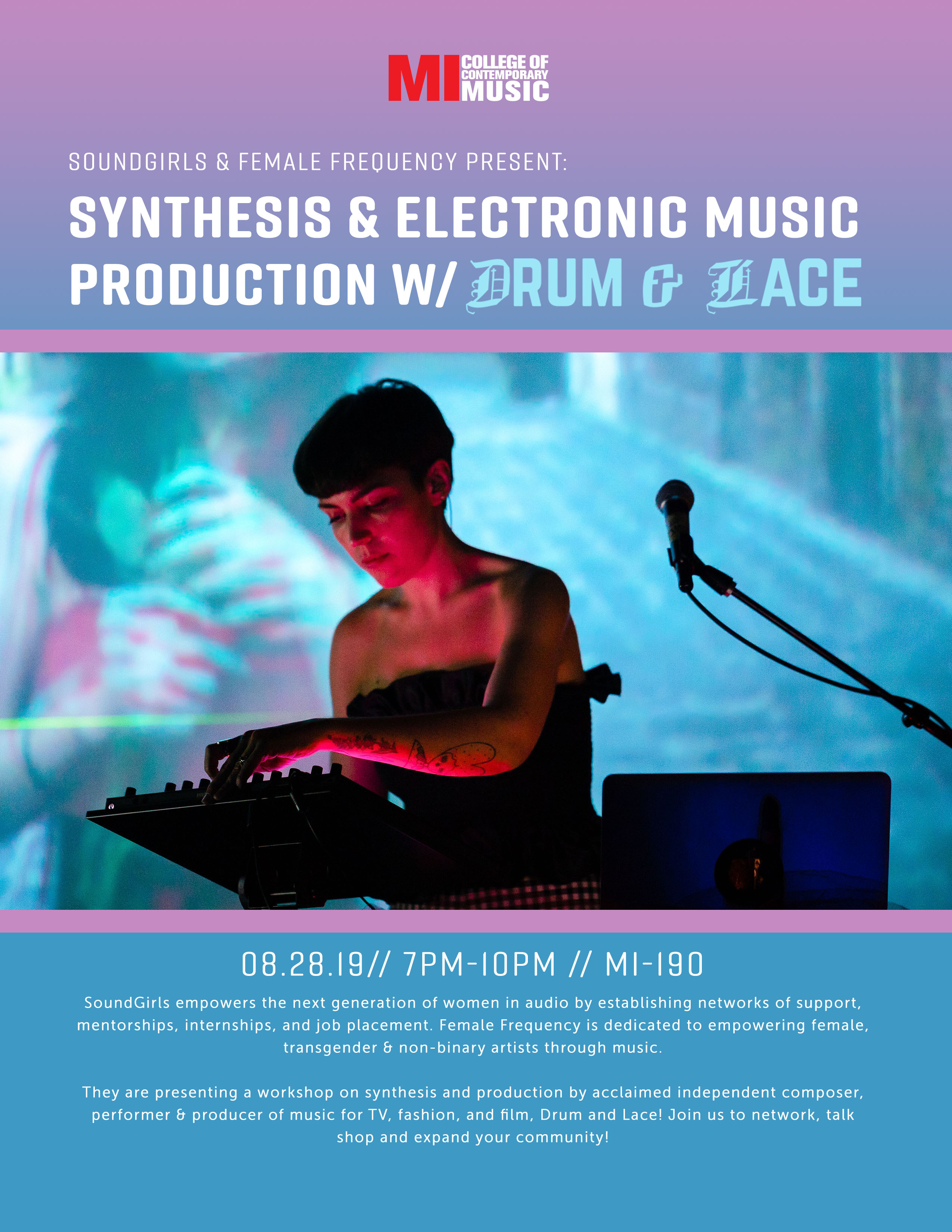SYNTHESIS & ELECTRONIC MUSIC PRODUCTION W/DRUM AND LACEWEDNESDAY, AUGUST 28, 2019, 7 – 10PM