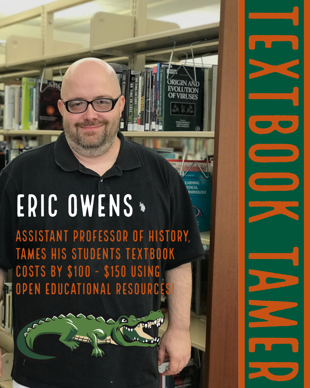 Textbook Tamer Eric Owens saves his students $100 by using an OER textbook.