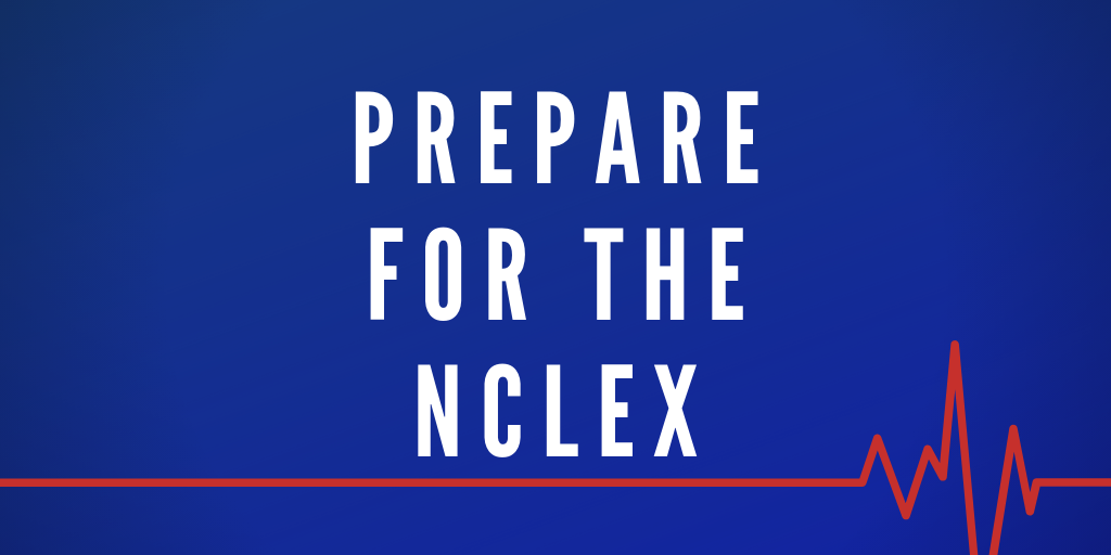 Prepare for the NCLEX