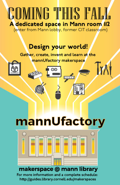 mannUfactory makerspace coming Fall 2017