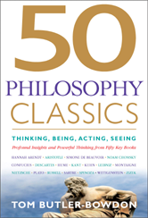 50 philosophy classics : thinking, being, acting, seeing : profound insights and powerful thinking from 50 key books