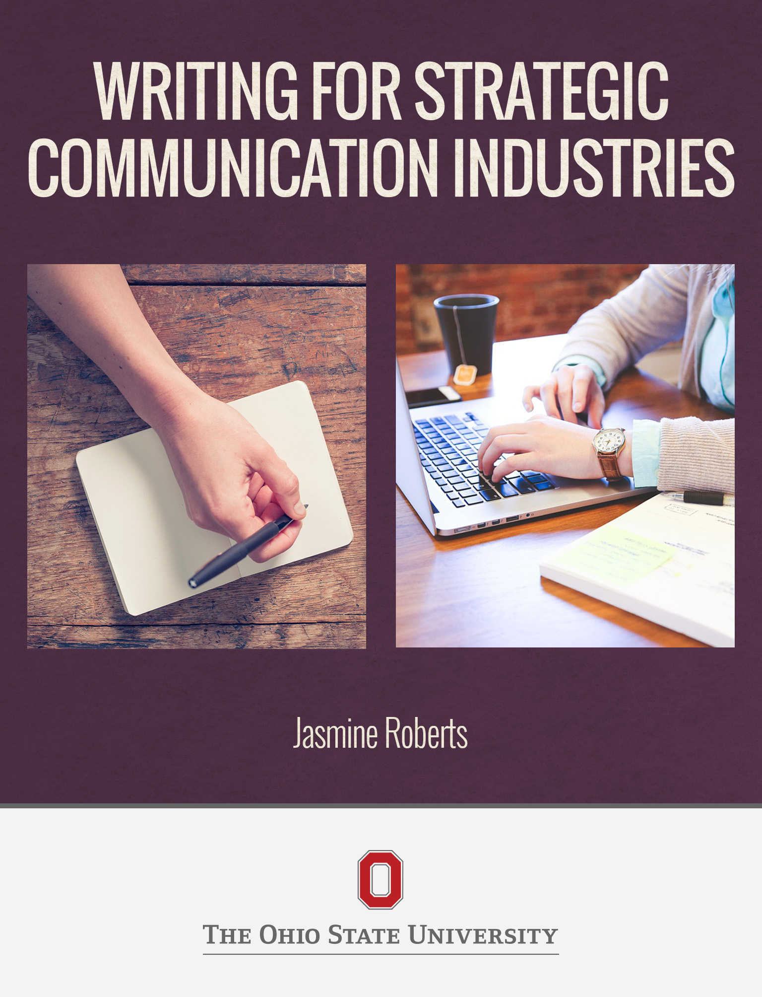 Writing for Strategic Communication Industries textbook
