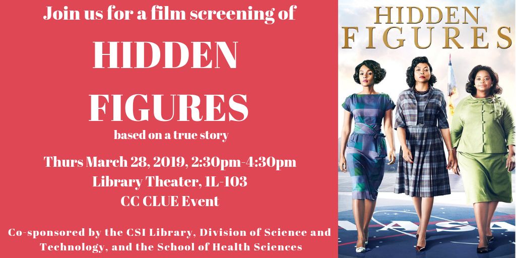 Film Screening of Hidden Figures March 28 at 2:30pm in the Library Theater
