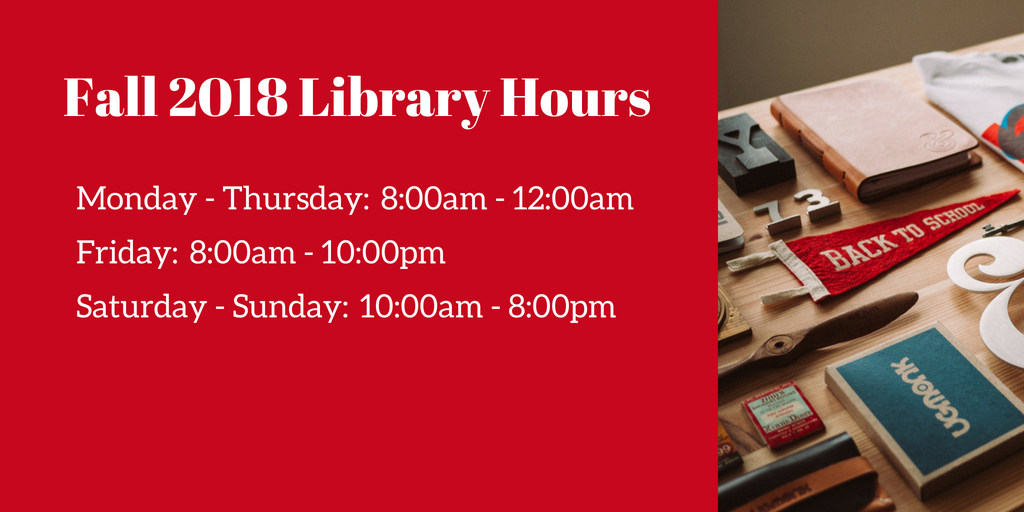 Fall 2018 Library Hours