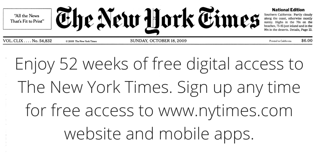 Sign up for free access to the New York Times Online