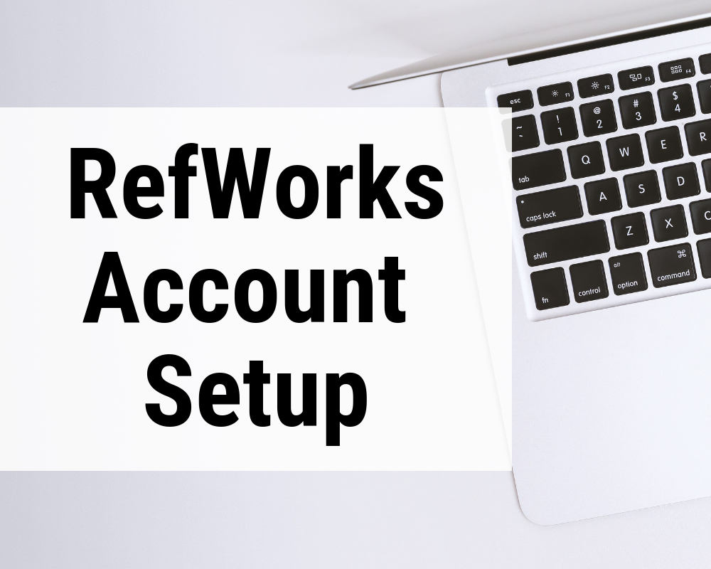 RefWorks Account Setup