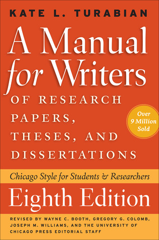A Manual for Writers by Kate Turabian