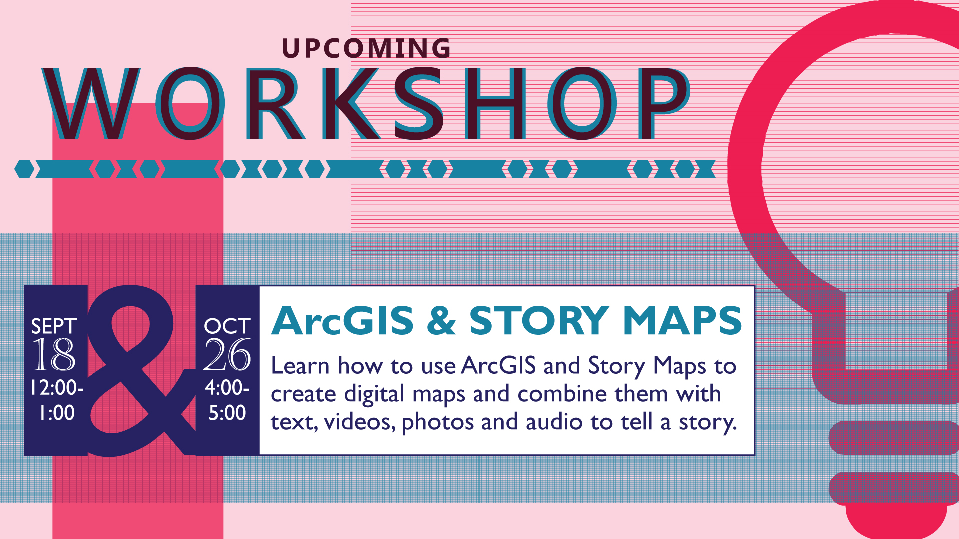 ArcGIS & Story Maps Workshop