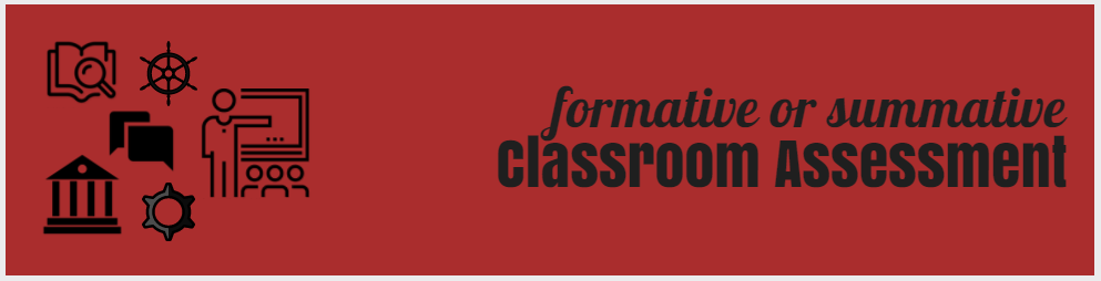 formative or summative classroom assessment