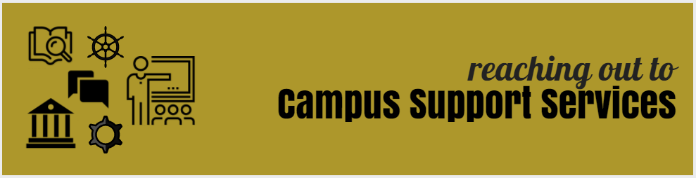 reaching out to campus support services