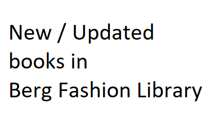 new books in berg fashion Silent Selling - Fundamentals of Fashion Design - Fundaments of Digital Fashion Marketing - Illustrating Fashion -Retailing in Emerging Markets - Beyond Design