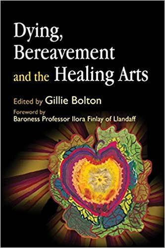 Dying, bereavement and the healing arts book cover
