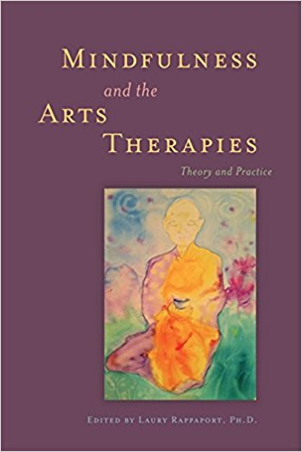 Mindfullness and the arts therapies book cover