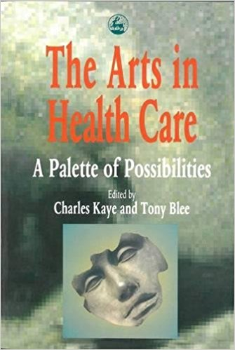 The arts in health care book cover