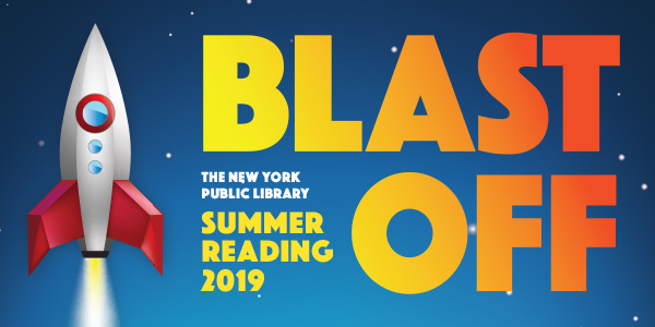 Blast Off New York Public Library Summer Reading