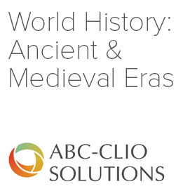 World History: Ancient & Medieval Eras (ABC-CLIO)