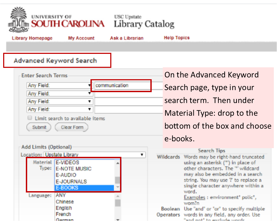 From Advanced search type in your search word and under Material Type scroll to bottom and choose e-book