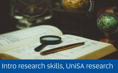 Navigate to the intro research skills and UniSA research page