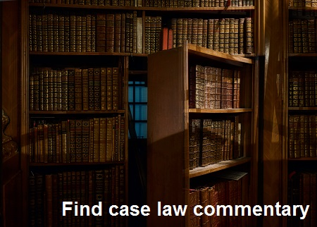 Find case law commentary