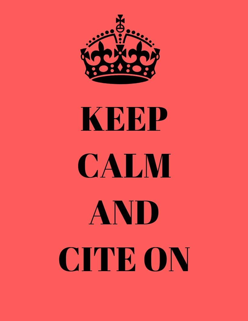 Keep calm and cite on meme