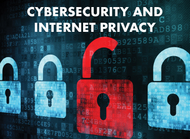 Cybersecurity and Internet Privacy