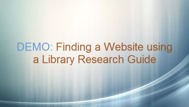 Demo: Finding a Website using a Library Research Guide