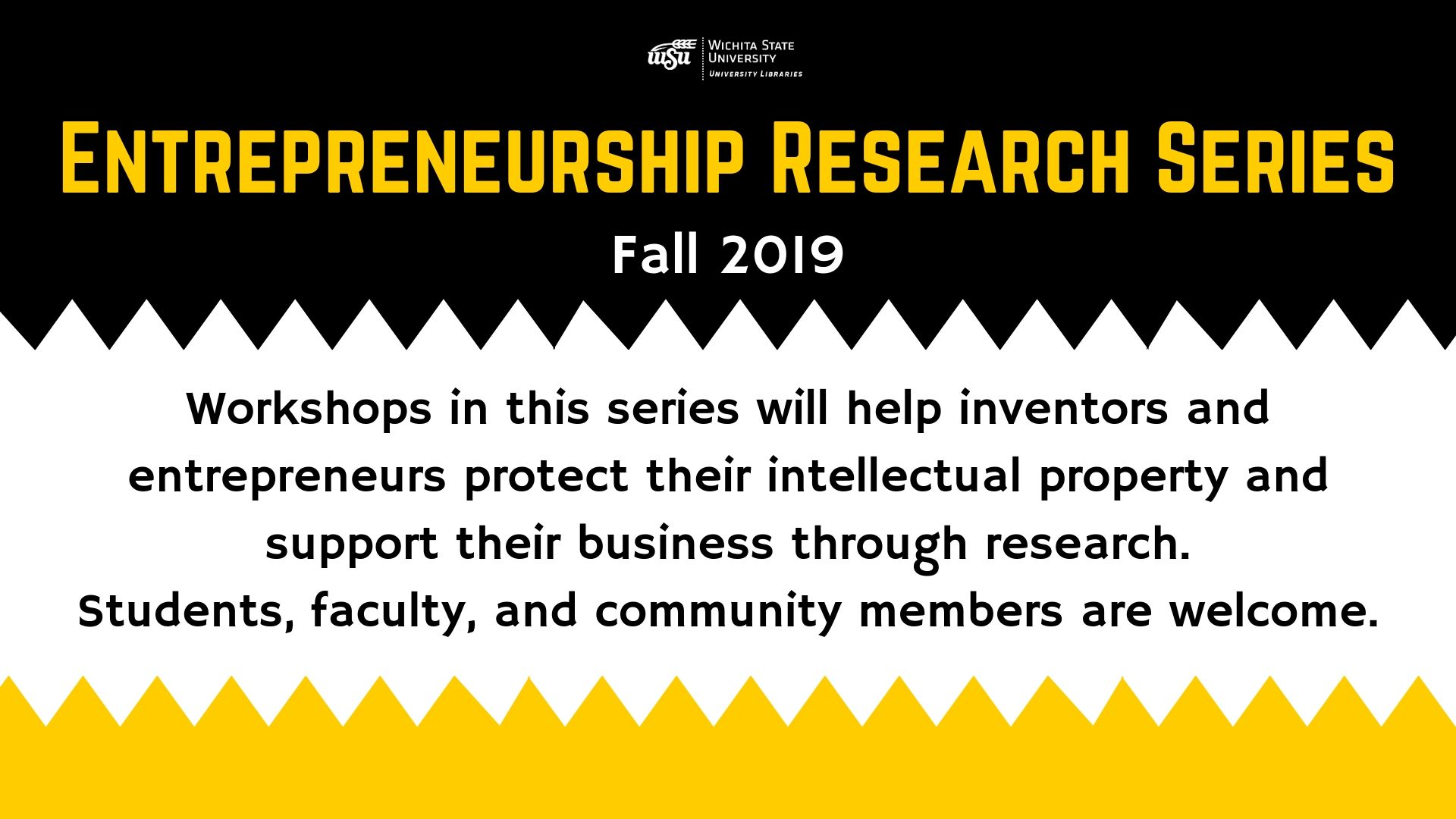 Entrepreneurship Research Series Fall 2019. Workshops are free and open to the public. Please RSVP below.