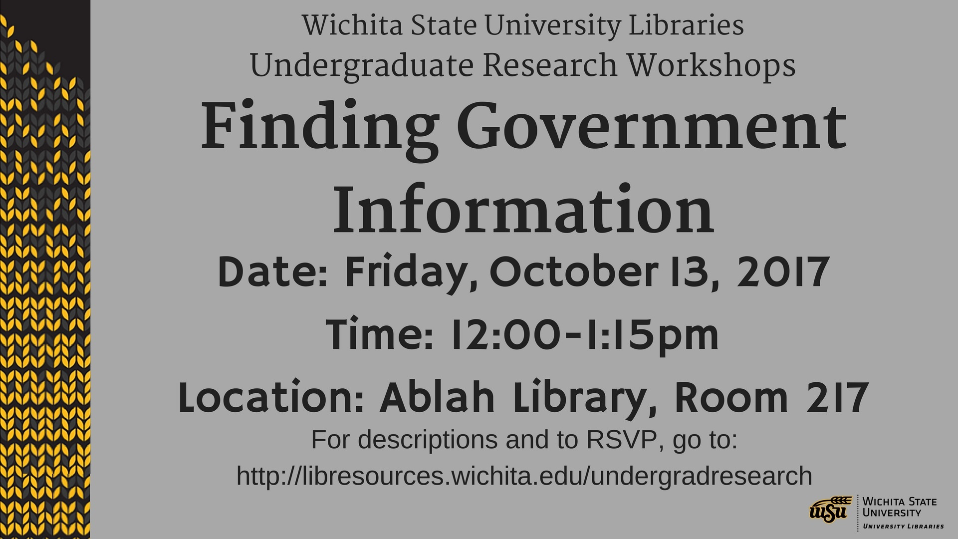 Finding Government Information workshop on October 13 from 12:00 to 1:15 p.m. in Ablah Library room 217.